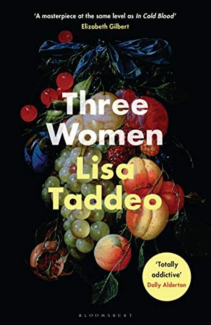 渇き用心深い楕円形Three Women: THE #1 SUNDAY TIMES BESTSELLER (English Edition)
