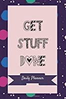 GET STUFF DONE: Daily Planner, Journal, and Personal Organizer - Navy with Colorful Dots