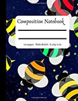 Composition Notebook: Pretty Wide Ruled Paper Notebook Journal | Bees Cover Pattern | Lined Workbook for Teens Kids Students Girls for Home School College for Writing