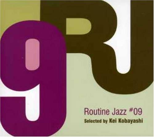 Routine Jazz #9 selected by Kei Kobayash