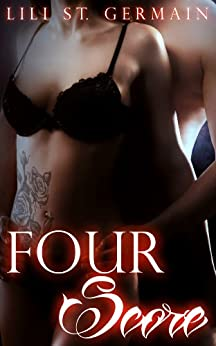 Four Score (Gypsy Brothers Book 4) by [St Germain, Lili]