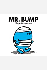 Mr. Bump (Mr. Men Little Miss) Kindle Edition