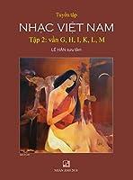 Tuyển Tập Nhạc Việt Nam (Tập 2) (G, H, K, L, M) (Hard Cover)