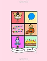Coloring Book: Costume party, dress up, fancy dress, birthday, baby toddler kids activity book age 1-7, Boys, Girls, Preschool learning, kindergarten, simple large shapes, color in the line, stocking stuffer, birthday, Christmas, party bag favor