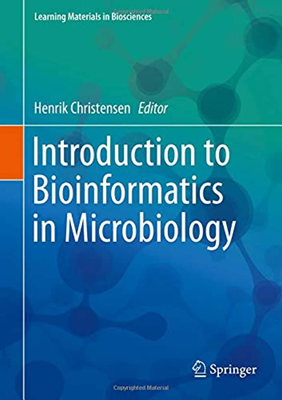 感情の時系列冷酷なIntroduction to Bioinformatics in Microbiology (Learning Materials in Biosciences)