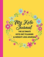 The Ultimate Keto Diet Planner & Weight Loss Journal: planner, tracker and journal all rolled into one, with Monthly, Weekly and Daily Planners and many more sections for goal setting, planning, logging and journaling to keep you on track.