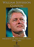 Bill Clinton: President of the U.S. 1993 - 2001 [DVD] [Import]