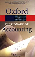 A Dictionary of Accounting (Oxford Paperbacks)