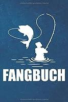 Fangbuch: Angeltagebuch |  Angelbuch A5,  Fangtagebuch fuer Angler