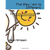 The Way I am is Different: A Children's Book about a boy with Fetal Alcohol Spectrum Disorder
