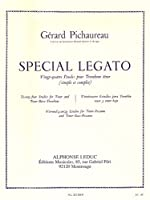 Gérard Pichaureau: Special Legato - 24 Studies for Tenor and Tenor Bass Trombone (Trombone)