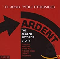 Thank You Friends ~The Ardent Records Story~