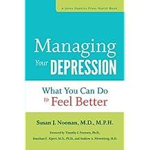 Managing Your Depression (A Johns Hopkins Press Health Book)