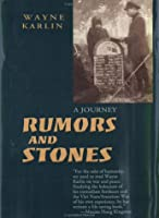 Rumors and Stones: A Journey