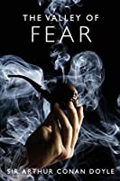 The Valley of Fear: A Sherlock Holmes Mystery (The Sherlock Holmes Collection)