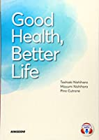Good Health,Better Life―健康的な生活から学ぶ大学総合英語