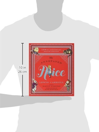 The Annotated Alice: Alice's Adventures in Wonderland & Through the Looking-glass (Annotated Books)