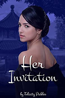 Her Invitation (Book2) by [Pickles, Felicity]