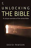 Unlocking the Bible: Omnibus : A Unique Overview of the Whole Bible