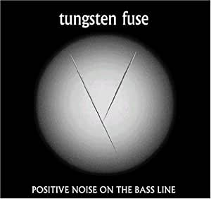 POSITIVE NOISE ON THE BASS LINE