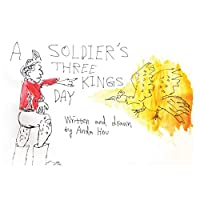 A Soldier's Three Kings Day