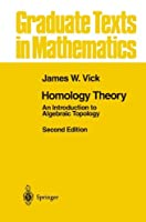 Homology Theory: An Introduction to Algebraic Topology (Graduate Texts in Mathematics)