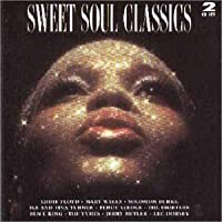 Sweet Soul Classics by Various Artists (1998-02-05)