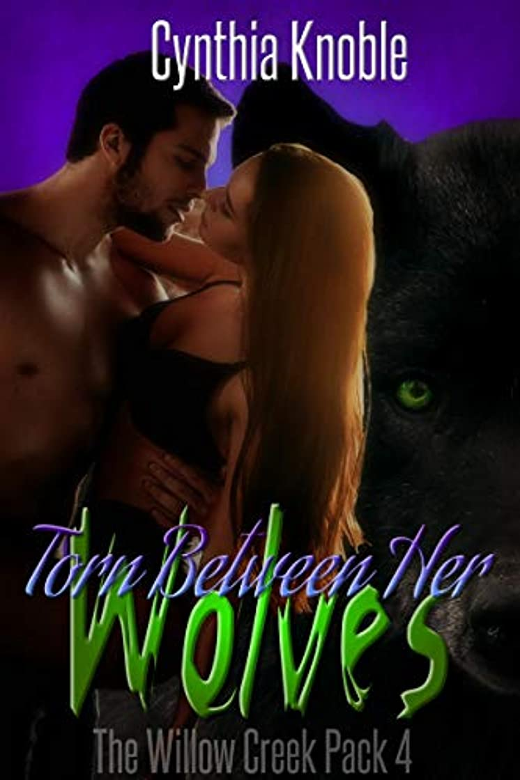 温度歯科の謎Torn Between Her Wolves (The Willow Creek Pack Book 4) (English Edition)