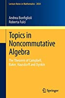 Topics in Noncommutative Algebra: The Theorem of Campbell, Baker, Hausdorff and Dynkin (Lecture Notes in Mathematics)