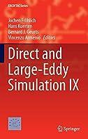 Direct and Large-Eddy Simulation IX (ERCOFTAC Series)
