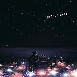 JOYFUL DAYS(初回限定盤)