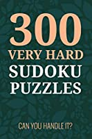 300 VERY HARD SUDOKU PUZZLES