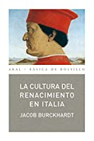 La cultura del renacimiento en Italia/ The Renaissance Culture in Italy