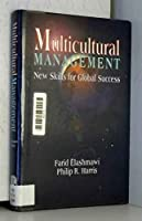 Multicultural Management: New Skills for Global Success (Managing Cultural Differences)