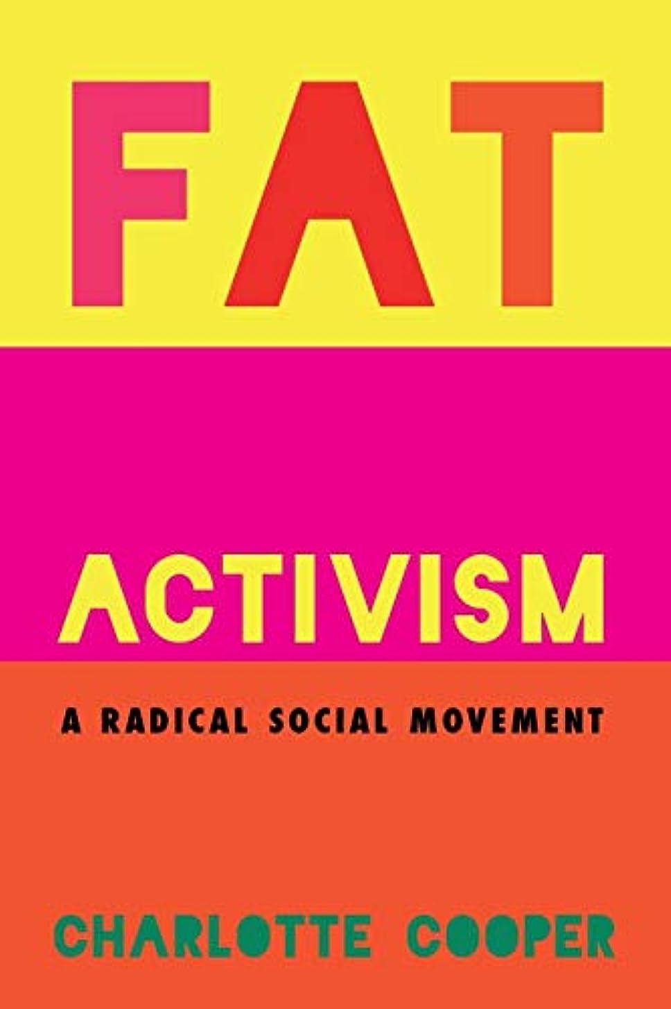 公爵誕生日驚くばかりFat Activism: A Radical Social Movement