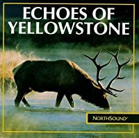 Echoes of Yellowstone