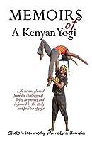 Memoirs of A Kenyan Yogi