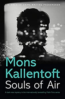 Souls of Air (Malin Fors) by [Kallentoft, Mons]