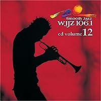 Wjjz 106.1 - Smooth Jazz Sampler 12