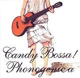 Candy Bossa!