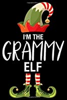 I'm The Grammy Elf: Grammy Christmas Notebook, Shopping List, Holiday Season Planner, Party Organizer, Address Book, Greeting Card Tracker