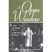 An Open Window: The Cinema of Victor Erice (Scarecrow Filmmakers Series)
