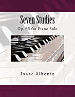 Seven Studies: Op. 65 for Piano Solo
