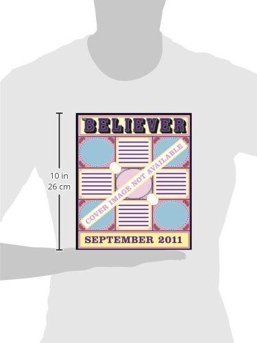 The Believer Issue 83: Lickerish: September 2011