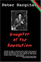 Daughter of the Revolution: A Novel
