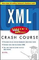 Schaum's Easy Outline of XML (Schaum's Easy Outline Series)