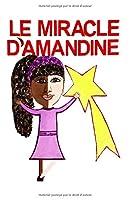 Le miracle d'Amandine