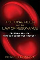 DNA FIELD AND THE LAW OF RESONANCE