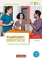 Pluspunkt Deutsch B1: Teilband 2 - Allgemeine Ausgabe - Kursbuch mit Video-DVD: Leben in Deutschland