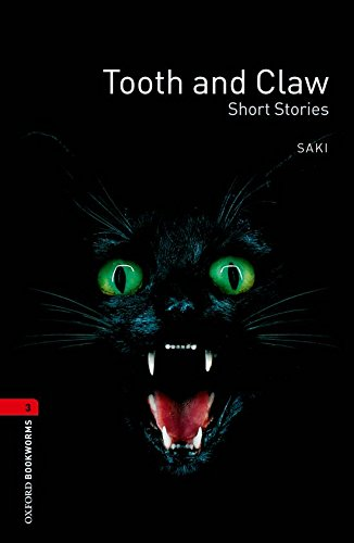 Tooth and Claw: Short Stories (Oxford Bookworms Library)の詳細を見る